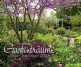 Gartenträume 2020: Großer Wandkalender. Foto-Kunstkalender zum Thema Gärten. PhotoArt Kalender im Querformat. 55 x 45,5 cm - 1