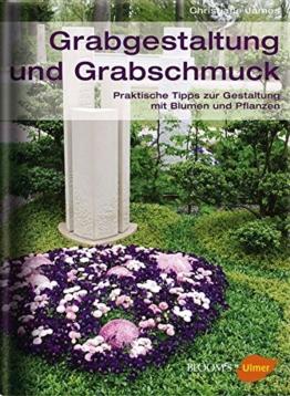 Grabgestaltung und Grabschmuck (BLOOM's by Ulmer) - 1