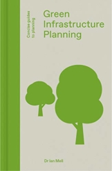 Green Infrastructure Planning: Reintegrating Landscape in Urban Planning (Concise Guides to Planning) - 1