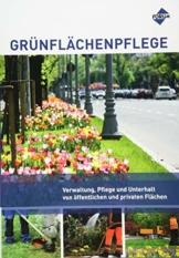 Grünflächenpflege: Verwaltung, Pflege und Unterhalt von öffentlichen und privaten Flächen - 1