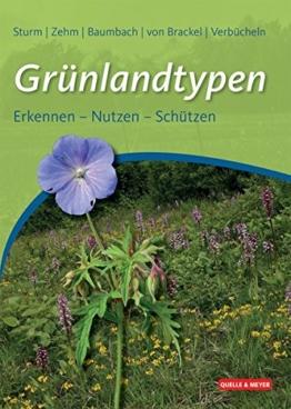 Grünlandtypen: Erkennen – Nutzen – Schützen - 1