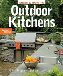 Ideas & How-To: Outdoor Kitchens (Better Homes and Gardens) (Better Homes and Gardens Home) - 1