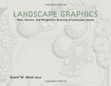Landscape Graphics: Plan, Section, and Perspective Drawing of Landscape Spaces - 1