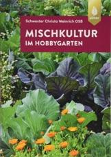 Mischkultur im Hobbygarten - 1