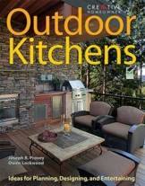 Outdoor Kitchens: Ideas for Planning, Designing, and Entertaining - 1