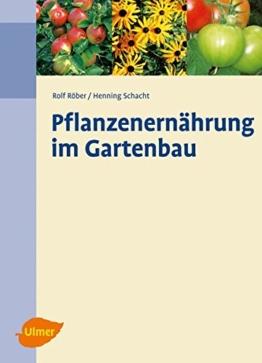 Pflanzenernährung im Gartenbau - 1