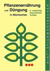 Pflanzenernährung und Düngung in Stichworten (Hirt's Stichwortbücher) - 1