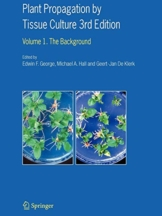 Plant Propagation by Tissue Culture: Volume 1. The Background - 1