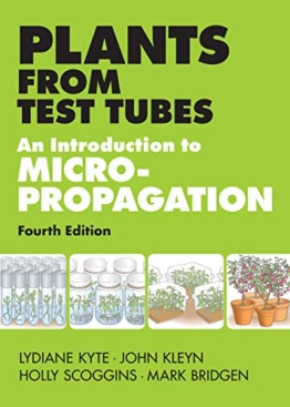 Plants from Test Tubes : An Introduction to Micropropagation - 1