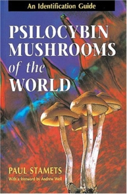 Psilocybin Mushrooms of the World: An Identification Guide - 1