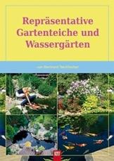 Repräsentative Gartenteiche und Wassergärten (NTV Garten) - 1