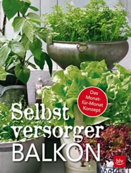 Selbstversorger-Balkon: Das Monat-für-Monat-Konzept - 1