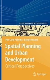 Spatial Planning and Urban Development: Critical Perspectives (Urban and Landscape Perspectives (10), Band 10) - 1