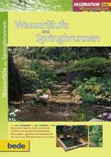 Wasserläufe und Springbrunnen, Faszination Wassergärten - 1