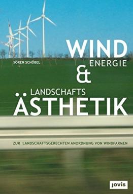 Windenergie und Landschaftsästhetik: Zur landschaftsgerechten Anordnung von Windfarmen - 1