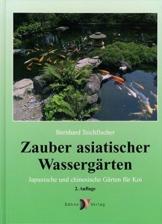 Zauber asiatischer Wassergärten: Japanische und chinesische Gärten für Koi - 1