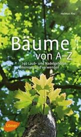 Bäume von A-Z: Erkennen und verwenden