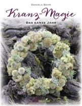 Kranz-Magie: Das ganze Jahr