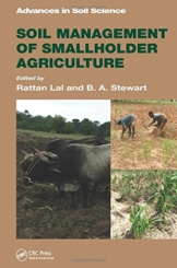 Lal, R: Soil Management of Smallholder Agriculture (Advances in Soil Science)