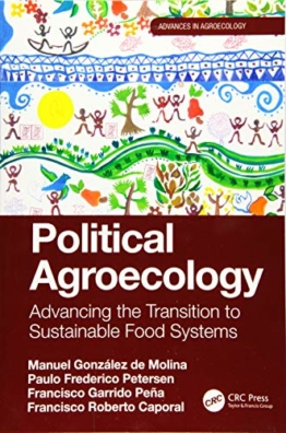 Political Agroecology (Advances in Agroecology)