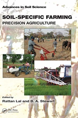 Soil-Specific Farming: Precision Agriculture (Advances in Soil Science, Band 22)