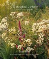 Blom, J: Thoughtful Gardener: An Intelligent Approach to Garden Design