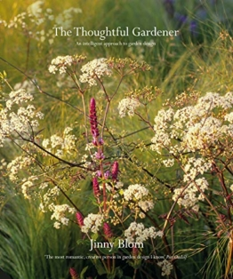 Blom, J: Thoughtful Gardener: An Intelligent Approach to Garden Design