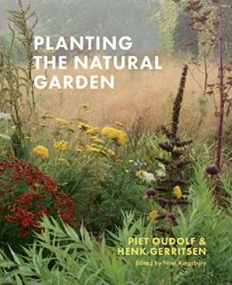 Oudolf, P: Planting the Natural Garden