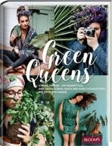 Green Queens: Starke Frauen - ihr Wohnstyle, ihre grünen Deko-Ideen und Einrichtungstipps mit Zimmerpflanzen.