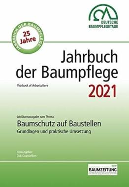 Jahrbuch der Baumpflege 2021: Yearbook of Arboriculture