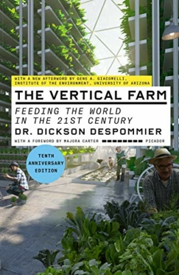 The Vertical Farm (Tenth Anniversary Edition): Feeding the World in the 21st Century