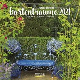 Gartenträume 2021: Broschürenkalender mit Ferienterminen. Landleben und Gärten. 30 x 30 cm - Wandkalender - 1