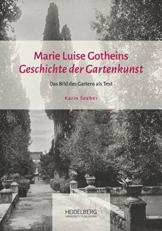 """Marie Luise Gotheins """"Geschichte der Gartenkunst"""": Das Bild des Gartens als Text"""