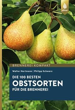 Die 100 besten Obstsorten für die Brennerei
