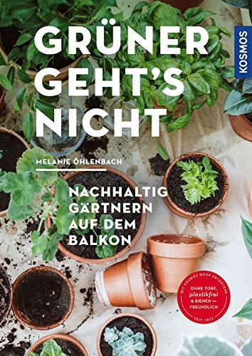 Grüner geht's nicht: Nachhaltig gärtnern auf dem Balkon